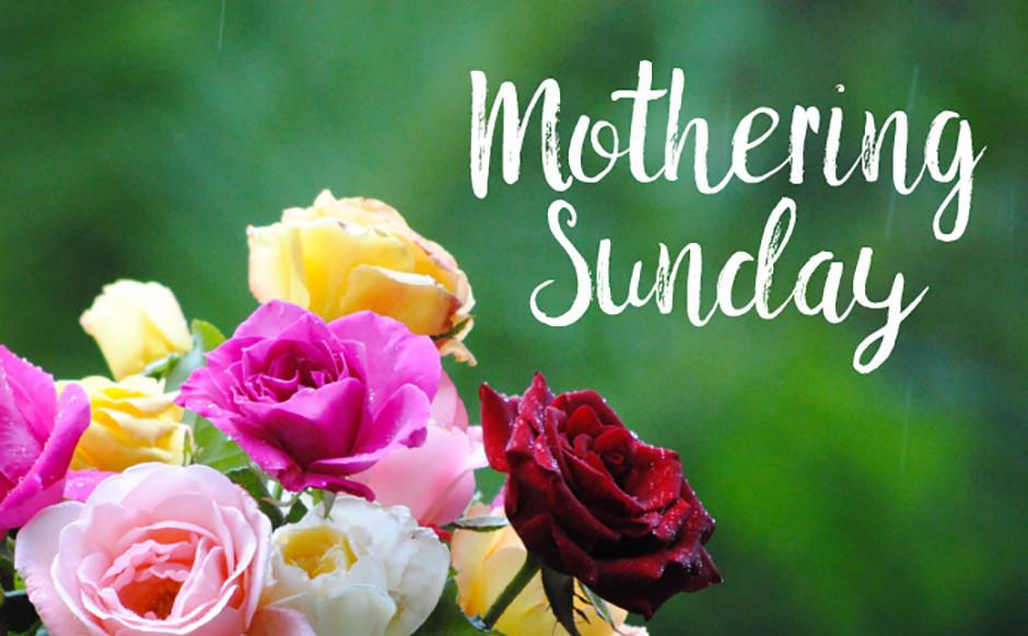 MOTHERING SUNDAY CELEBRATIONS – St Matthews
